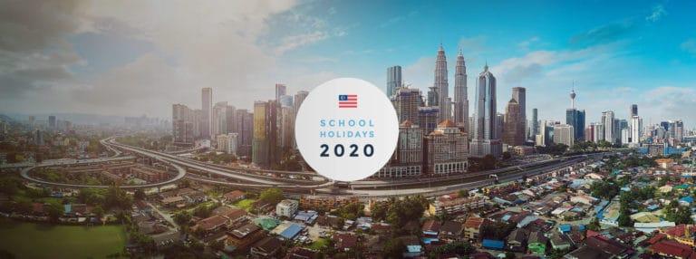 School Holidays in Malaysia 2020