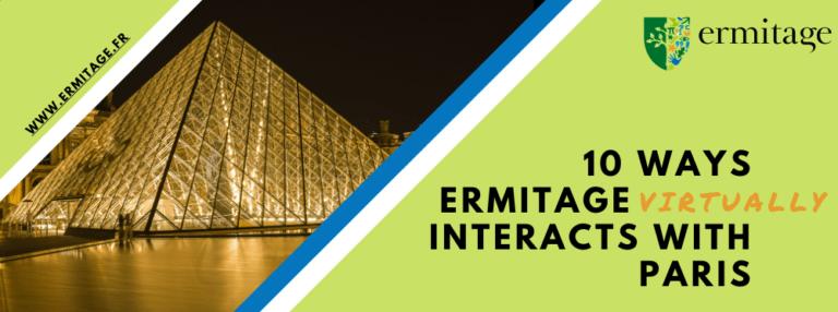 10 modi in cui Ermitage interagisce (virtualmente) con Parigi