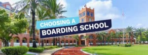 What to look for when selecting a boarding school.