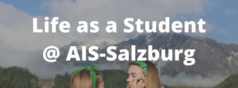 Life at AIS-Salzburg in the words of their students