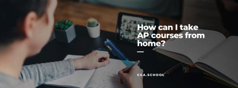 How Can I Take AP Courses from Home?