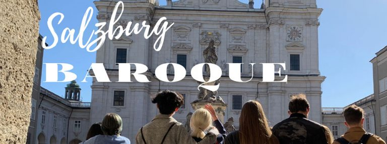 Senior Field Trip: Salzburg Baroque
